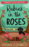 Rubies in the Roses (Cornish Castle Mystery #2)
