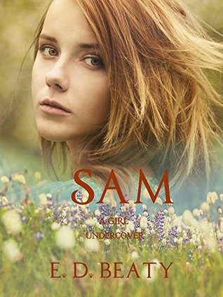 SAM: A Girl Undercover