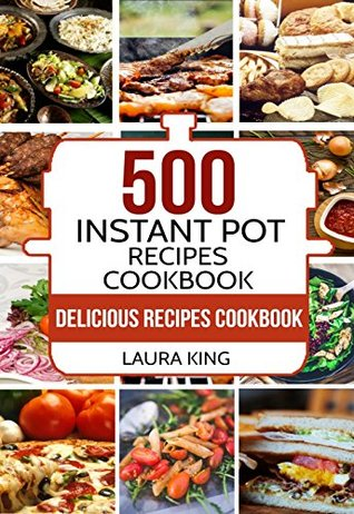 500 Instant Pot Recipes Cookbook