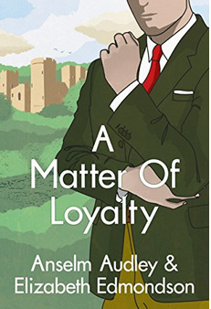 A Matter of Loyalty (A Very English Mystery #3)