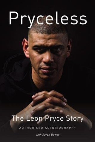 Pryceless: The Leon Pryce Story - Authorised Autobiography