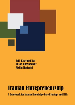 iranian-entrepreneurship-a-guidebook-for-iranian-knowledge-based-startups-and-smes