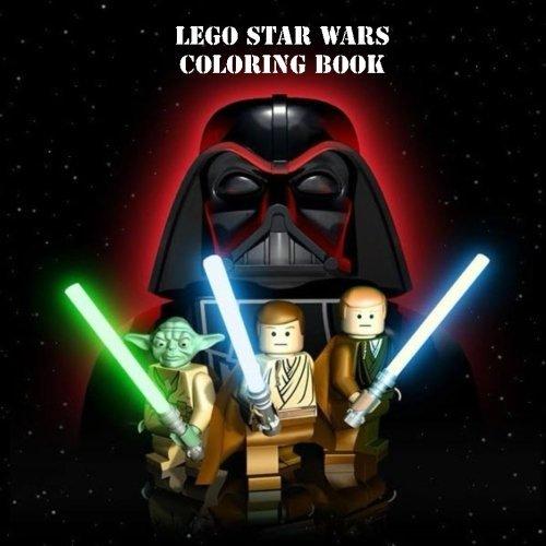 Lego Star Wars Coloring Book: Disney, Yoda, Star Wars, Lucas Arts, Anakin, Luke, Padme, Princess Leia, Stormtrooper, Darth Maul, Darth Vader, Chewbacca, Han Solo,