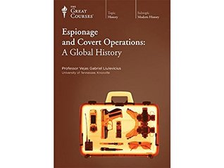 Espionage and Covert Operations: A Global History