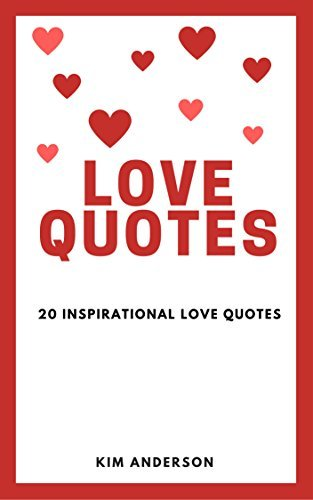 Love Quotes - 20 Inspirational Love Quotes