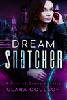 Dream Snatcher (City of Crows #0.5)