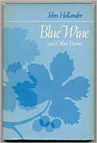 Ebook Blue Wine and Other Poems by John Hollander PDF!