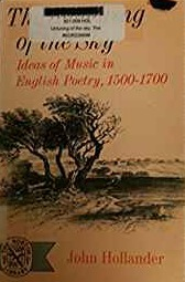 The Untuning Of The Sky: Ideas Of Music In English Poetry, 1500-1700