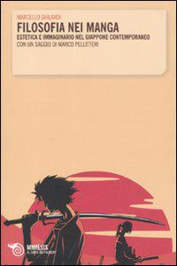 Filosofia nei manga. Estetica e immaginario nel Giappone contemporaneo