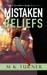 Mistaken Beliefs (Meredith & Hodge #6)
