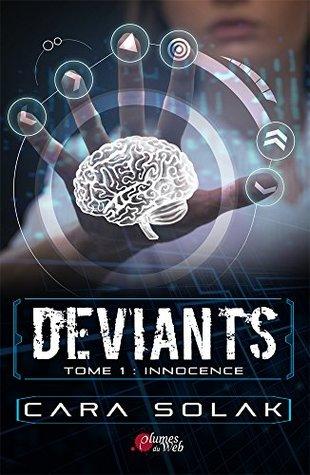 Déviants Tome 1 : Innocence