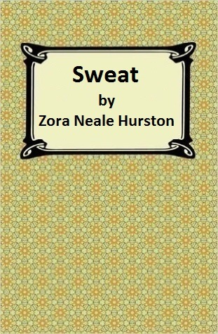 an analysis of the book sweat by zora neale hurston