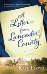 A Letter from Lancaster County by Kate Lloyd
