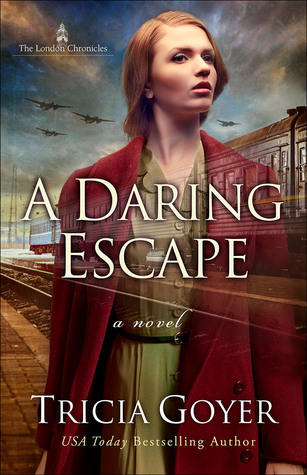 A Daring Escape (The London Chronicles #2)