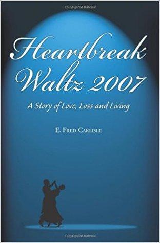 Heartbreak Waltz 2007