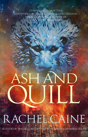 Ash and Quill (The Great Library #3) – Rachel Caine