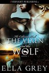 The Vixen and the Wolf (The Coldwater Pack Book 1)