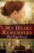 My Heart Remembers by Kim Vogel Sawyer