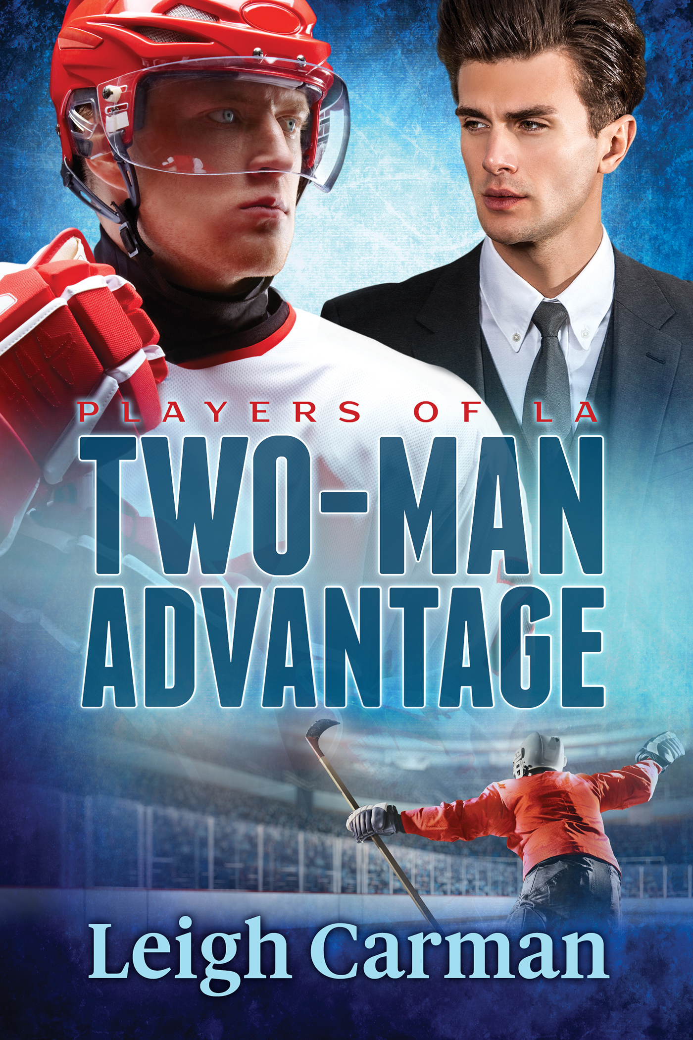 Two-Man Advantage (Players of LA, #3)