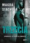 Trzecia by Magda Stachula