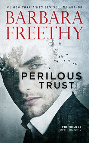 Perilous Trust by Barbara Freethy
