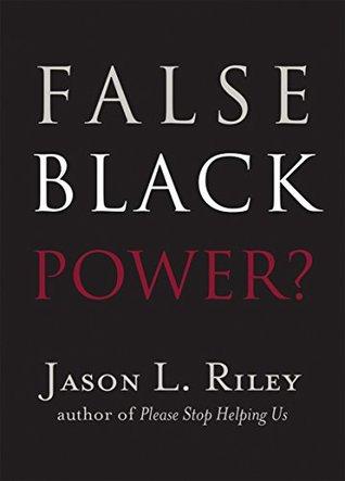 False Black Power? (New Threats to Freedom Series)