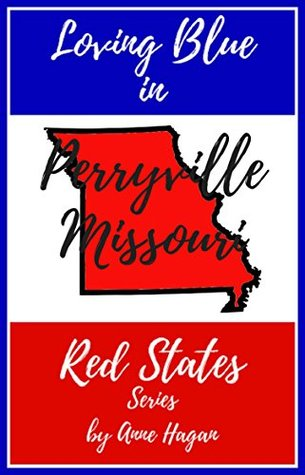 Loving Blue in Red States: Perryville Missouri