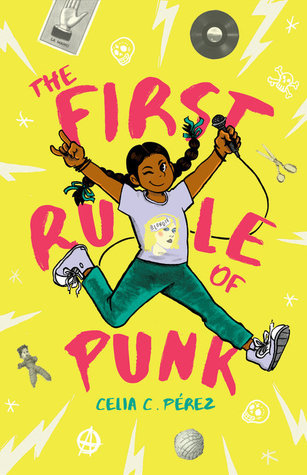 The First Rule of Punk by Celia C. Pérez [Review] – What Does It Mean to Be Yourself? + Meet Malú!