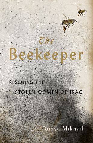 The Beekeeper: Saving the Stolen Women of Iraq