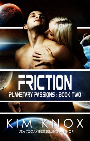 Friction by Kim Knox