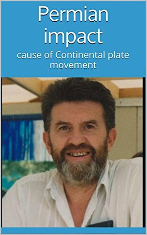 Permian impact: cause of Continental plate movement