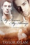 My Forever, My Always (Men of Crooked Bend #1)