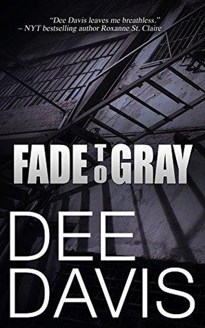 Fade To Gray (Triad #1)