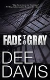 Fade To Gray (Triad #1)