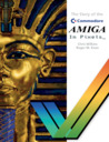 The Story of the Commodore Amiga In Pixels by Chris Wilkins