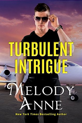 Turbulent Intrigue (Billionaire Aviators, #4)