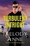 Turbulent Intrigue (Billionaire Aviators #4)