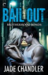 Bail Out (Brotherhood Bonds #1)