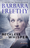 Reckless Whisper by Barbara Freethy