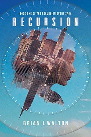 Recursion (Recursion Event Saga #1)