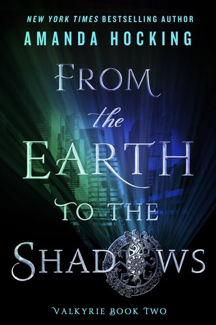 Image result for from the earth to the shadows amanda hocking