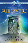 Guinevere: At the Dawn of Legend (Book 2)