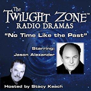 No Time Like the Past: The Twilight Zone Radio Dramas