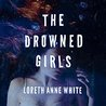 The Drowned Girls (Angie Pallorino, #1)