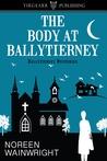 The Body at Ballytierney (Ballytierney Mysteries, #1)