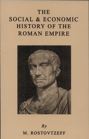 The Social & Economic History of the Roman Empire