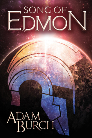 Song of Edmon (Fracture World #1)