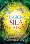 Magická Sila Sviatkov