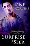 To Surprise A Seer (Southern Sanctuary, #10)
