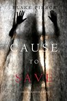Cause to Save (Avery Black Mysteries #5)